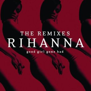 Rihanna_GGGB_Remixes